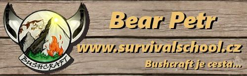Survivalschool - Bushcraft s Bearem Petrem,Survival